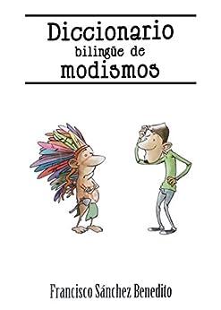 Amazon.com: Diccionario Bilingüe de Modismos: Más de 2.500