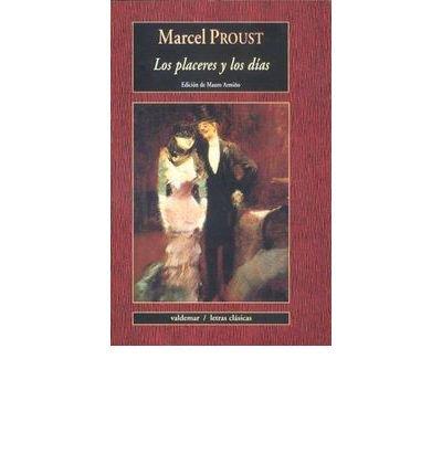 Download Los placeres y los d?as (Paperback)(Spanish) - Common pdf epub
