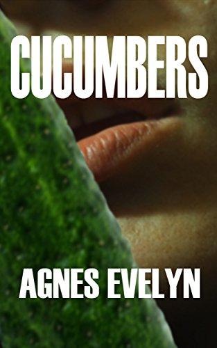 Cucumbers (English Edition)