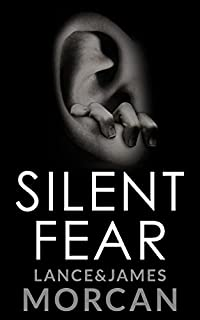 Silent Fear by Lance Morcan ebook deal