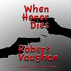 When Honor Dies