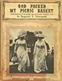 img - for God Packed My Picnic Basket Reminiscences of The Golden Age of Newport and New York book / textbook / text book