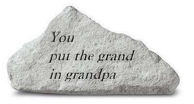 Kay Berry- Inc. 72220 You Put The Grand In Grandpa - Memorial - 4.25 Inches x 2.75 Inches (Funiture Grand)