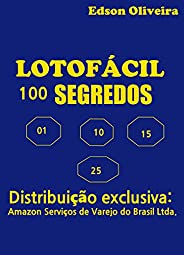 LOTOFÁCIL 100 SEGREDOS