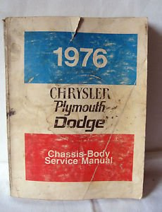 1976 CHRYSLER PLYMOUTH DODGE CHASSIS-BODY SERVICE MANUAL -