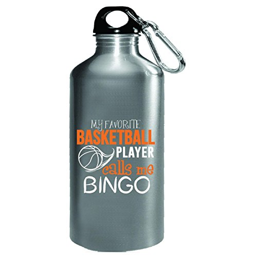 My Favorite Basketball Player Calls Me Bingo - Water Bottle by My Family Tee