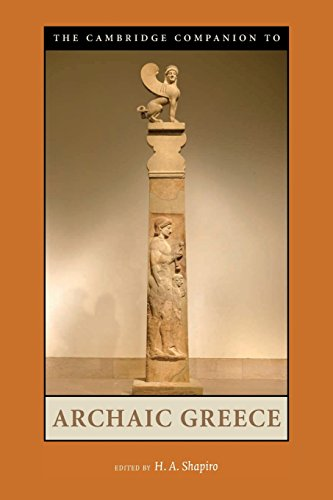 The Cambridge Companion to Archaic Greece (Cambridge Companions to the Ancient World)