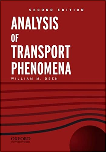Analysis of Transport Phenomena (Topics in Chemical Engineering) 9780199740284 Higher Education Textbooks at amazon