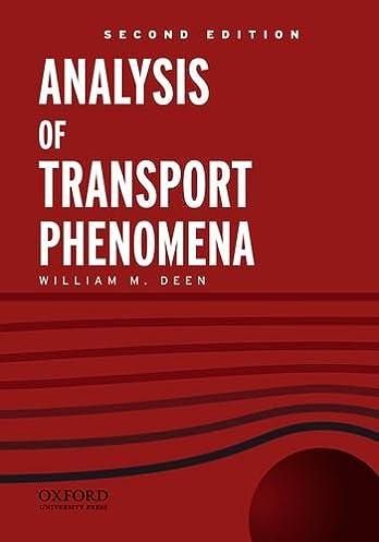 analysis of transport phenomena topics in chemical engineering rh amazon com Transport Phenomena Examples modelling in transport phenomena solution manual ismail tosun