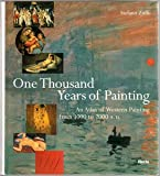 img - for One Thousand Years of Painting: An Atlas of Western Painting from 1000 to 2000 A.D. book / textbook / text book