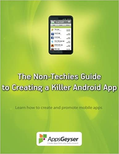 Buy The Non-Techies Guide to Creating a Killer Android App