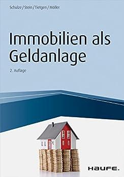 immobilien als geldanlage haufe fachbuch german edition ebook eike schulze. Black Bedroom Furniture Sets. Home Design Ideas