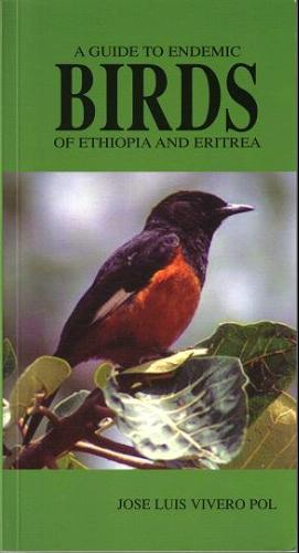 Read Online A Guide to Endemic Birds of Ethiopia and Eritrea PDF