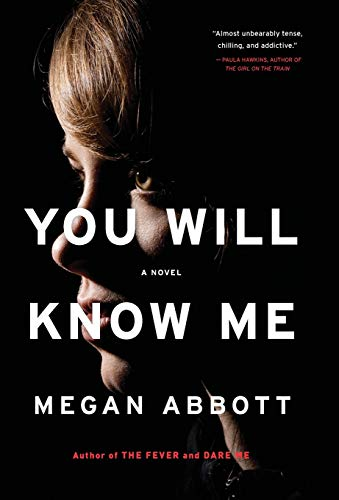 Image of You Will Know Me: A Novel