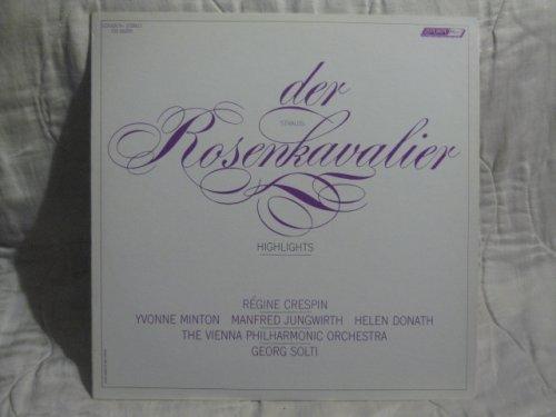 (Richard Strauss: Der Rosenkavalier, Highlights. (Crespin, Minton, Etc. The Vienna Philarmonic Orch. Dir. Georg Solti))