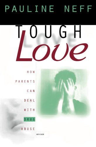 Tough Love: How Parents Can Deal with Drug Abuse (Advice For Young Adults Living With Parents)