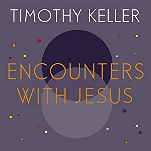 Encounters with Jesus Audiobook