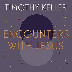 Encounters with Jesus Audiobook