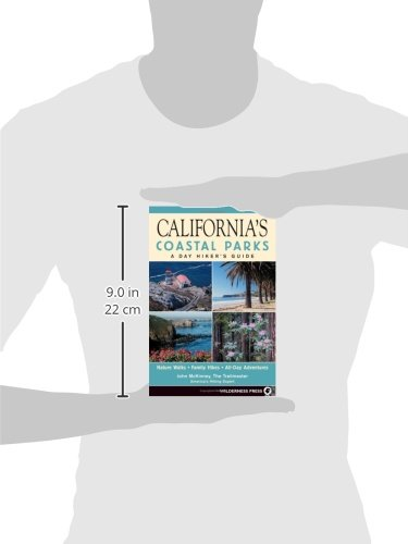 California's Coastal Parks: A Day Hiker's Guide (Day Hiker's Guides)