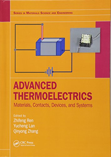 Advanced Thermoelectrics: Materials, Contacts, Devices, and Systems (Series in Materials Science and Engineering)-cover