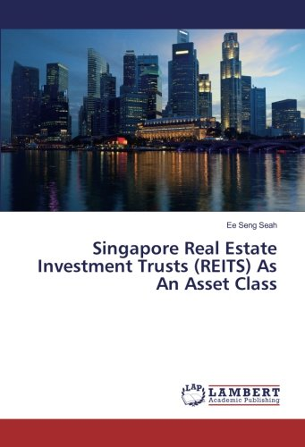 Singapore Real Estate Investment Trusts (REITS) As An Asset Class PDF