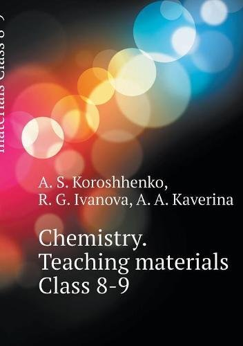 Download Chemistry. Teaching materials Class 8-9 (Russian Edition) pdf
