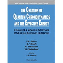 The Creation of Quantum Chromodynamics and the Effective Energy by V N Gribov (2001-01-04)