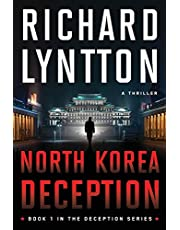 NORTH KOREA DECEPTION: AN INTERNATIONAL POLITICAL SPY THRILLER