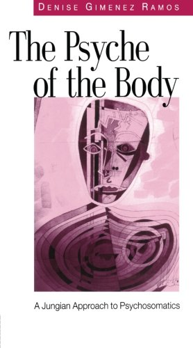 The Psyche of the Body: A Jungian Approach to Psychosomatics pdf
