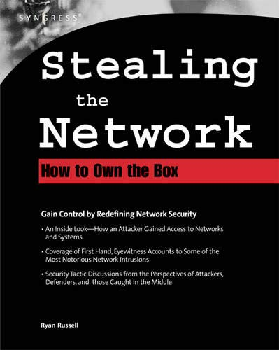 Stealing the Network: How to Own the Box ()