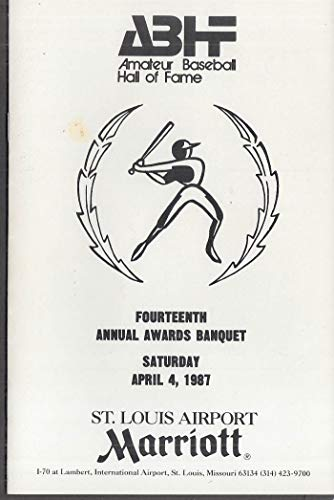 Amateur Baseball Hall of Fame Awards Banquet Program St Louis 1987