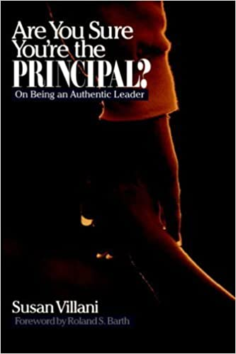 Book Are You Sure You're the Principal?: On Being an Authentic Leader by Susan Villani (1999-07-06)