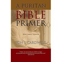 A Puritan Bible Primer: King James Version