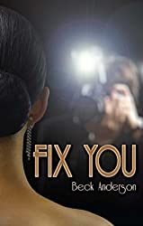 Fix You by Beck Anderson (2013-09-10)