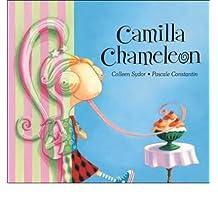 [ Camilla Chameleon Sydor, Colleen ( Author ) ] { Paperback } 2007