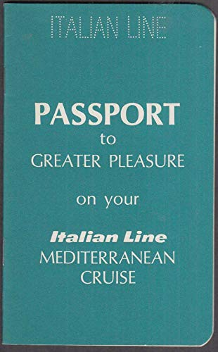 Italian Line Mediterranean Cruise Passport to Greater Pleasure ca 1960s