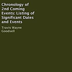 Chronology of 2nd Coming Events