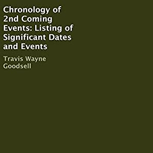 Chronology of 2nd Coming Events Audiobook