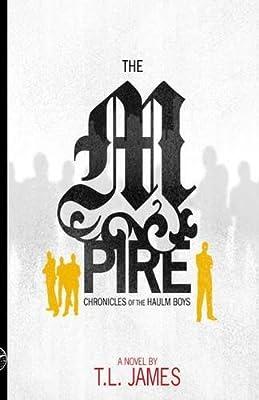 The MPire Chronicles of the Haulm Boys