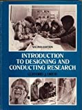Introduction to Designing and Conducting Research, Clifford J. Drew, 0801614600