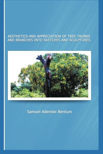 Aesthetics and Appreciation of Tree Trunks and Branches Into Sketches and Sculptures