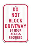 in the Ivy Don't Block Driveway 24 Hr Access Required Red Federal Notice Metal Sign 8 x 12 UV Printed Weather Resistant Long Lasting Ink Safety Sign