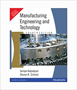 Buy Manufacturing Engineering and Technology, 4e Book Online