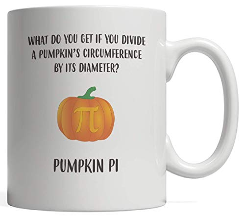 Pumpkin Pi Mug - Funny Halloween Pie Math Pun Gift Idea For Thanksgiving Halloween Day Costume Match Pumpkins For Teacher And Students Who Love Algebra And Mathematics - Trick Or Treat!