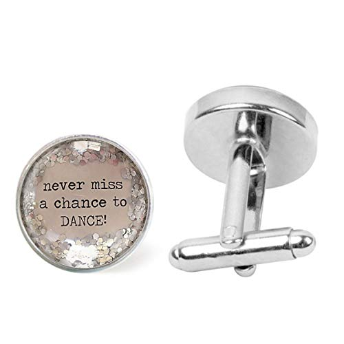 Artwork Store Mens Stainless Steel Cuff Links Never Miss A Chance to Dance Quote Silver Glitter Sparkle Personalized Cufflinks Business Party Wedding]()