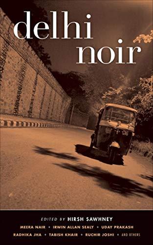 Delhi Noir (Akashic Noir)