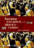 img - for Restoring Free Speech and Liberty on Campus (Independent Studies in Political Economy) by Donald Alexander Downs (2004-12-13) book / textbook / text book