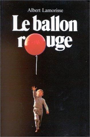 Folio Benjamin: Le Ballon Rouge by Lamorisse published by Ecole des Loisirs (1978)