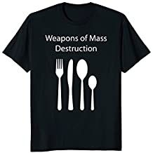 Weapons of Mass Destruction Cutlery Funny T-Shirt
