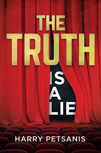 The Truth is a Lie: The complete psychological and motivational journey to personal transformation through conscience thought, relationship analysis and educational conditioning. (Humanism Workbook)